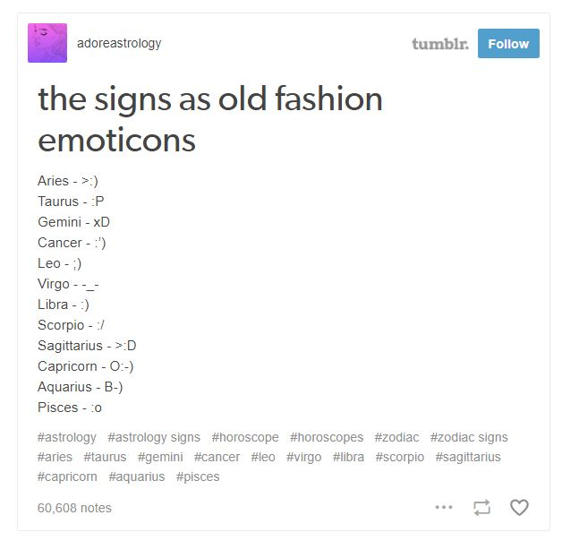 24 Times Tumblr Got Real About The Signs Of The Zodiac Viralized