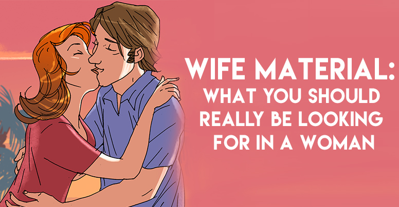 10 Ways To Know The Woman You Are With Is Wife Material